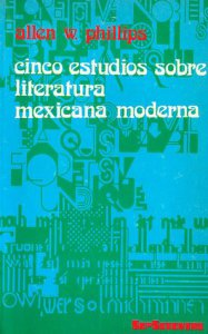 Cinco estudios sobre literatura mexicana moderna