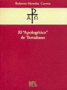 "El ""Apologético"" de Tertuliano"