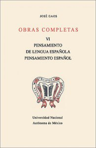 Obras completas VI. Pensamiento de lengua española. Pensamiento español