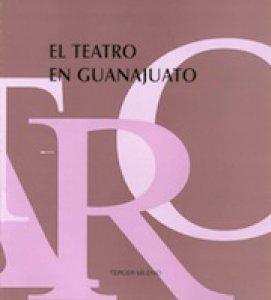 El teatro en Guanajuato
