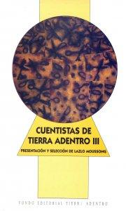 Cuentistas de Tierra Adentro III
