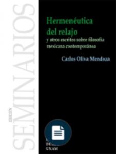 Hermenéutica del relajo y otros escritos sobre filosofía mexicana contemporánea