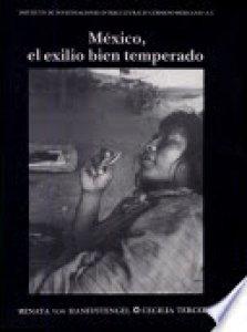 México, el exilio bien temperado