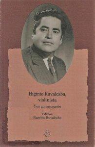 Higinio Ruvalcaba, violinista : una aproximación