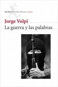 La guerra y las palabras : una historia intelectual de 1994