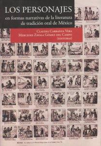 Los personajes en formas narrativas de la literatura de tradición oral de México