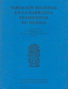 Variación regional en la narrativa tradicional de México