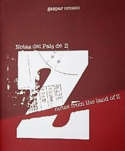 Notas del país de Z = Notes from the land of Z