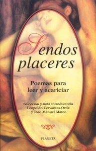 Sendos placeres : poemas para leer y acariciar