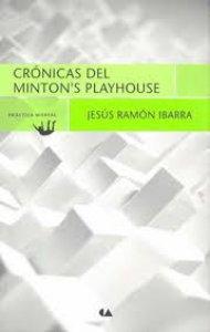 Crónicas del Minton's Playhouse
