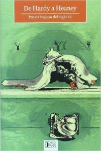 De Hardy a Heaney : poesía inglesa del siglo XX