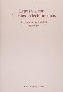 Letras viajeras 1: cuentos sudcalifornianos