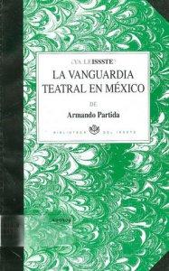 La vanguardia teatral en México