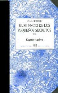 El silencio de los pequeños secretos