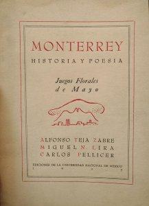 Monterrey, historia y poesía : juegos florales de mayo