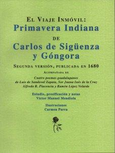 El viaje inmóvil : Primavera Indiana de Carlos de Sigüenza y Góngora