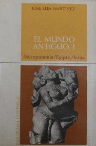 El mundo antiguo I : Mesopotamia, Egipto, India