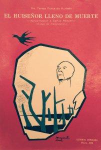 El ruiseñor lleno de muerte : aproximación a Carlos Pellicer