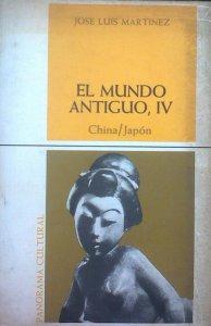 El mundo antiguo IV : China, Japón