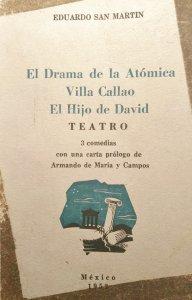 El drama de la Atómica; Villa Callao; El hijo de David : 3 Comedias