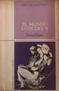 El mundo antiguo V : Persia, Islam