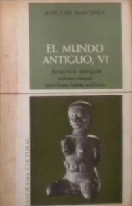 El mundo antiguo VI : América antigua