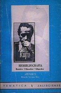 Biobibliografía : Juan Rulfo