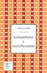 Autorretratos y cruci/ficciones