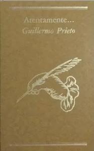Atentamente... Guillermo Prieto
