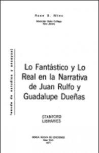 Lo fantástico y lo real en la narrativa de Juan Rulfo y Guadalupe Dueñas
