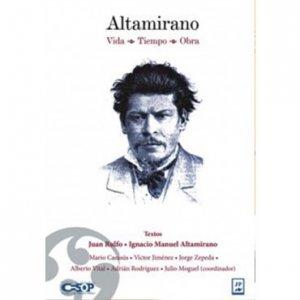 Altamirano : vida, tiempo, obra