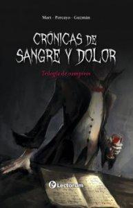 Crónicas de sangre y dolor : trilogía de vampiros