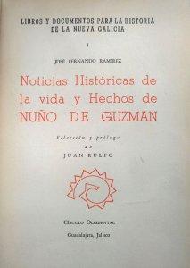 Noticias Históricas de la vida y hechos de Nuño de Guzmán