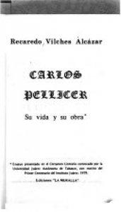 Carlos Pellicer : su vida y su obra