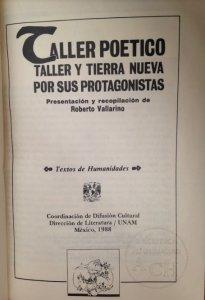 Taller, Taller poético y Tierra Nueva por sus protagonistas