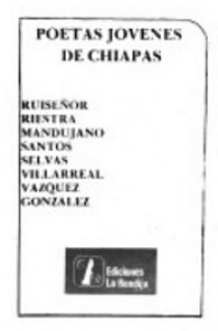 Poetas jóvenes de Chiapas