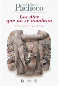 Los días que no se nombran : antología personal 1985-2009