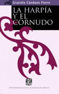 La harpía y el cornudo : la mujer en la literatura ejemplar de la Baja Edad Media española