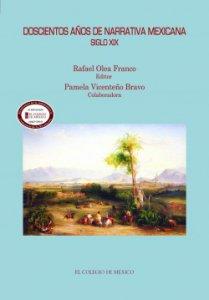 Doscientos años de narrativa mexicana : siglo XX