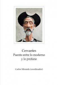 Cervantes : puente entre lo moderno y lo profano