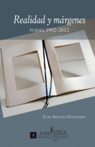 Realidad y márgenes : poesía 1992-2012