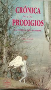 Crónica de los prodigios : la huella del hombre