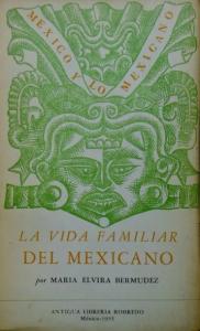 La vida familiar del mexicano
