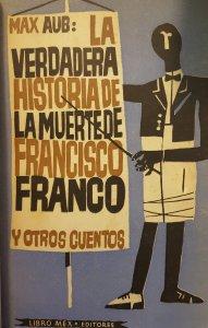 La verdadera historia de la muerte de Francisco Franco