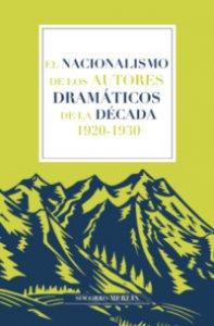 El nacionalismo de los autores dramáticos de la década 1920-1930