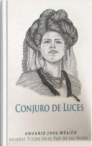 Conjuro de luces : mujeres poetas en el país de las nubes