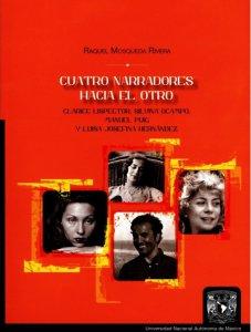 Cuatro narradores hacia el Otro. Clarice Lispector, Silvina Ocampo, Manuel Puig y Luisa Josefina Hernández