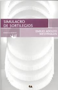 Simulacro de sortilegios : antología poética