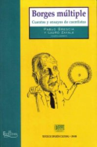 Borges múltiple : cuentos y ensayos de cuentistas