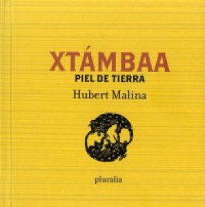 Xtámbaa = Piel de tierra